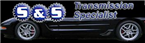 S & S Transmission Specialist