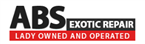 ABS Exotic Repair - Female Owned