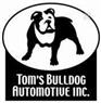 Tom's Bulldog Automotive Inc