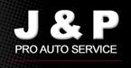 J & P Pro Auto Services Inc