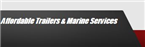 Affordable Trailers & Marine Services