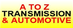 A To Z Transmission and Automotive