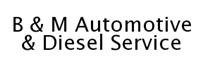 B and M Automotive & Diesel Service